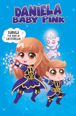 DANIELA BABY PINK. DANIELA Y EL PODER DE LAS ESTRELLAS