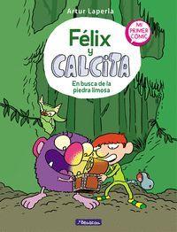FELIX Y CALCITA 3: EN BUSCA DE LA PIEDRA LIMOSA