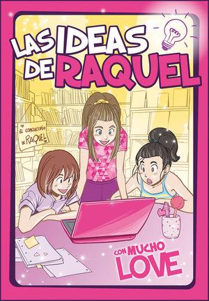 LAS IDEAS DE RAQUEL 2: CON MUCHO LOVE