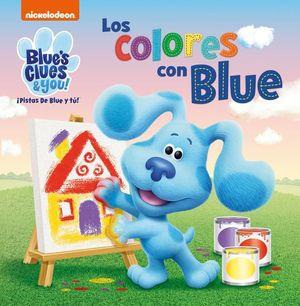 LOS COLORES CON BLUE (LAS PISTAS DE BLUE Y TÚ)