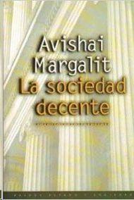 LA SOCIEDAD DECENTE - 50-.