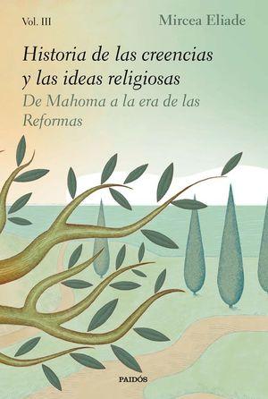 HISTORIA DE LAS CREENCIAS Y LAS IDEAS RELIGIOSAS. VOLUMEN 3