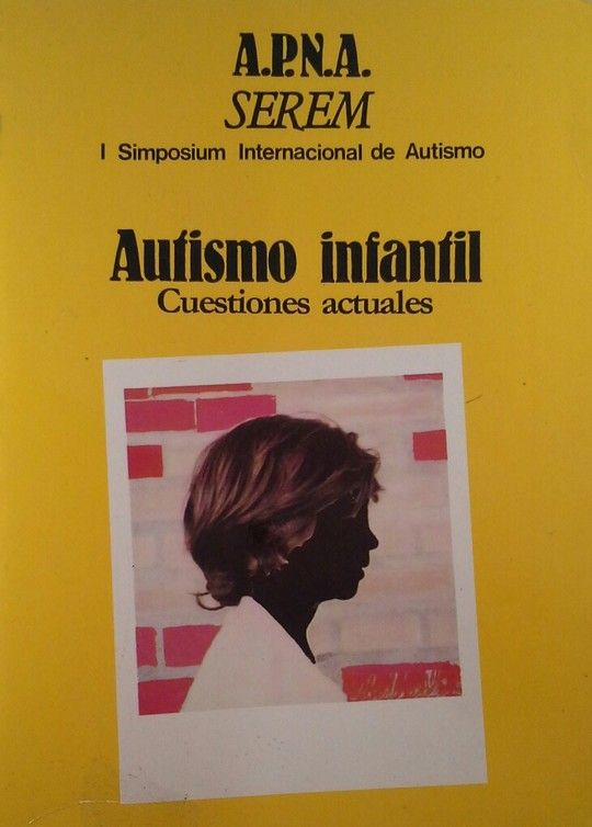 AUTISMO INFANTIL. CUESTIONES ACTUALES