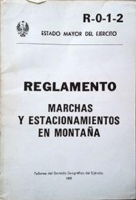 MARCHAS Y ESTACIONAMIENTOS EN MONTAÑA. REGLAMENTO. (R-0-1-2)