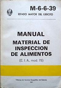 MANUAL. MATERIAL DE INSPECCIÓN DE ALIMENTOS. (M-6-6-39)