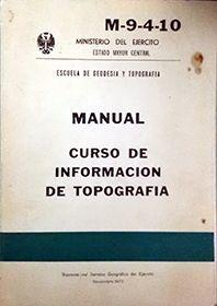 CURSO DE INFORMACIÓN DE TOPOGRAFÍA