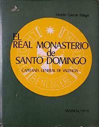 REAL MONASTERIO DE SANTO DOMINGO, EL