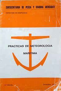 PRÁCTICAS DE METEOROLOGÍA MARÍTIMA