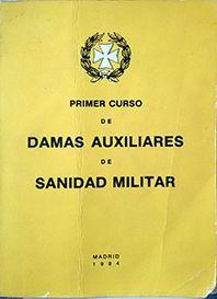 PRIMER CURSO DE DAMAS ENFERMERAS DE SANIDAD MILITAR