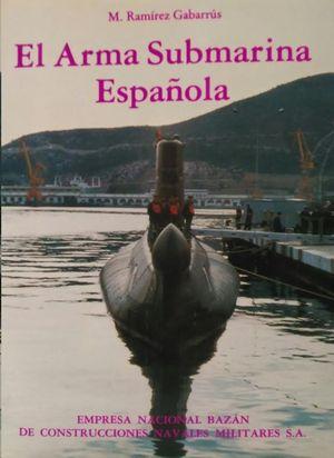 EL ARMA SUBMARINA ESPAÑOLA