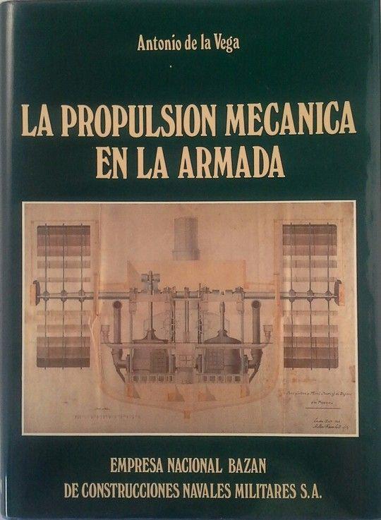 LA PROPULSIÓN MECÁNICA EN LA ARMADA