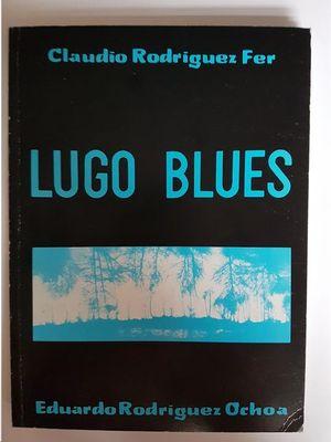 LUGO BLUES
