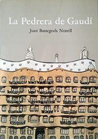 PEDRERA DE GAUDÍ, LA