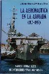 AERONÁUTICA EN LA ARMADA 1917-1987, LA