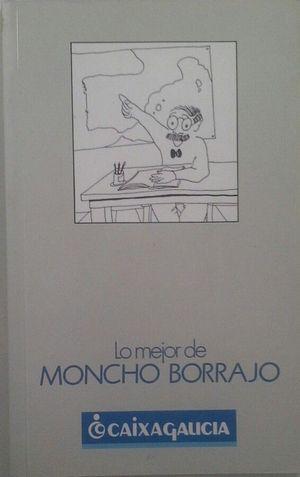 LO MEJOR DE MONCHO BORRAJO
