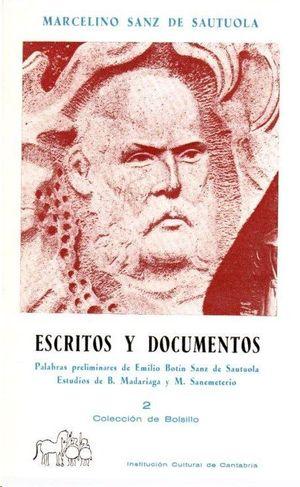 ESCRITOS Y DOCUMENTOS DE MARCELINO SANZ DE SAUTUOLA