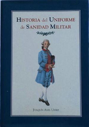 HISTORIA DEL UNIFORME DE SANIDAD MILITAR