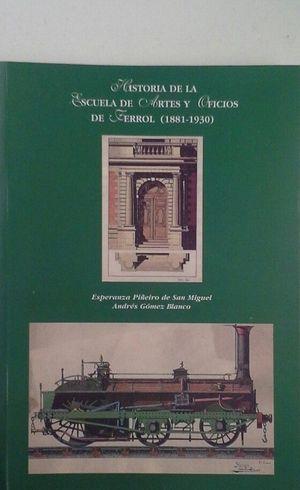 HISTORIA DE LA ESCUELA DE ARTES Y OFICIOS DEL FERROL