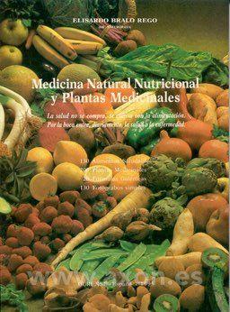 MEDICINA NATURAL NUTRICIONAL Y PLANTAS MEDICINALES