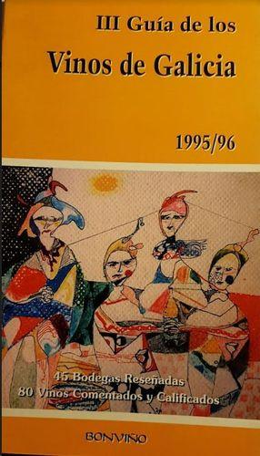 III GUIA DE LOS VINOS DE GALICIA 1995/96