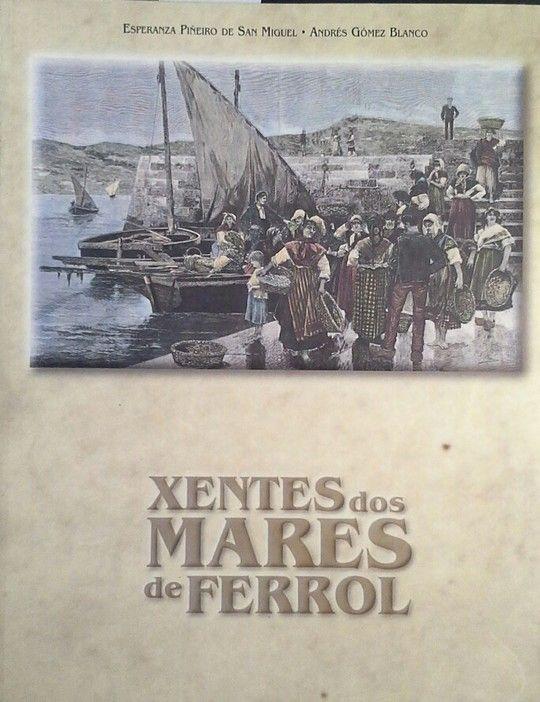 XENTES DOS MARES DE FERROL