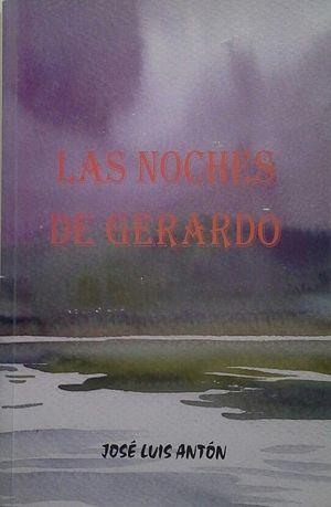 LAS NOCHES DE GERARDO