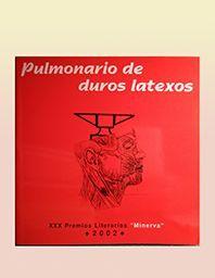 PULMONARIO DE DUROS LATEXOS
