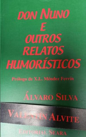 D. NUNO E OUTROS RELATOS HUMORÍSTICOS