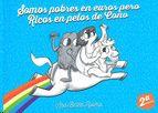 SOMOS POBRES EN EUROS PERO RICOS EN PELOS DE COÑO