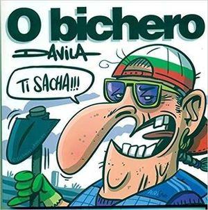 O BICHERO VI: TI SACHA!
