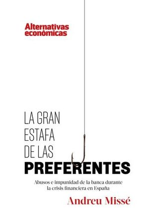 LA GRAN ESTAFA DE LAS PREFERENTES