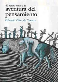 49 RESPUESTAS A LA AVENTURA DEL PENSAMIENTO V.1