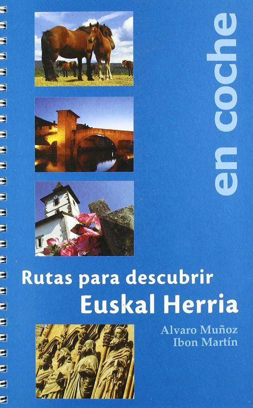 RUTAS PARA DESCUBRIR EUSKAL HERRIA EN COCHE