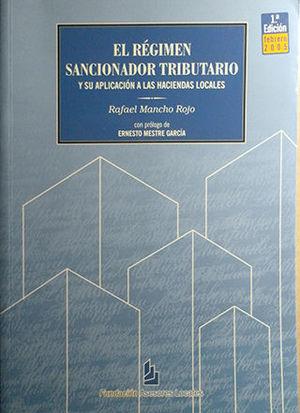 EL RÉGIMEN SANCIONADOR TRIBUTARIO Y SU APLICACIÓN A LAS HACIENDAS LOCALES