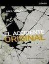 EL ACCIDENTE ORIGINAL