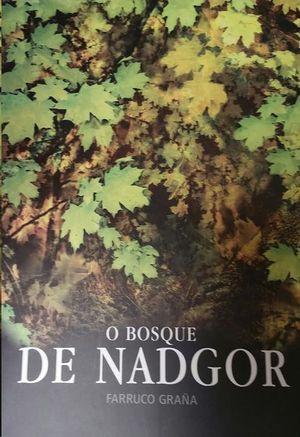 O BOSQUE DE NADGOR
