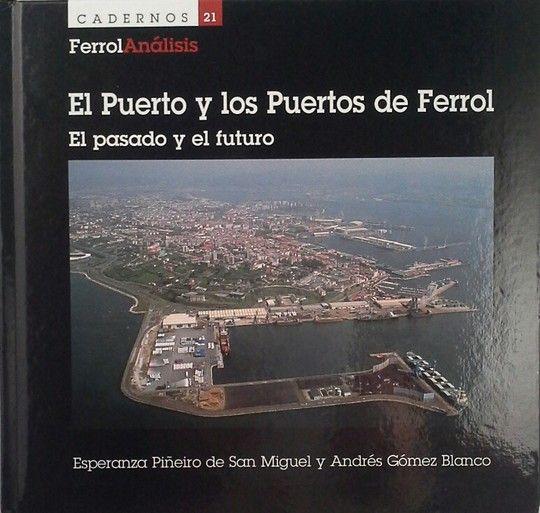 EL PUERTO Y LOS PUERTOS DE FERROL