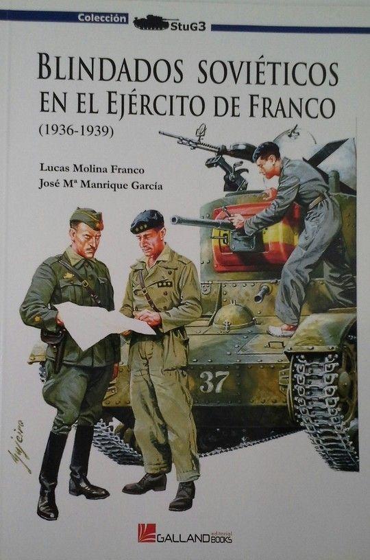 BLINDADOS SOVIÉTICOS EN EL EJÉRCITO DE FRANCO