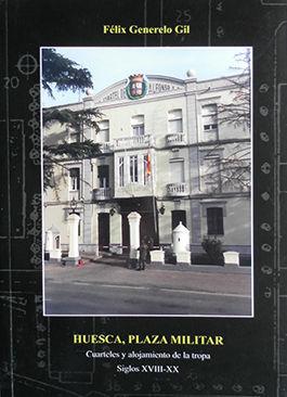 HUESCA, PLAZA MILITAR