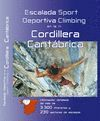 ESCALADA DEPORTIVA EN LA CORDILLERA CANTÁBRICA = SPORT CLIMBING IN CORDILLERA CA