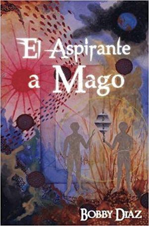 EL ASPIRANTE A MAGO