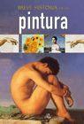 BREVE HISTORIA DE LA PINTURA