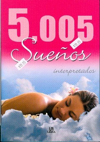 5.005 SUEÑOS INTERPRETADOS