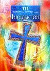 111  SECRETOS DE HISTORIA SOBRE INQUISICIÓN