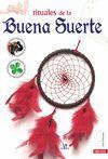 RITUALES DE LA BUENA SUERTE