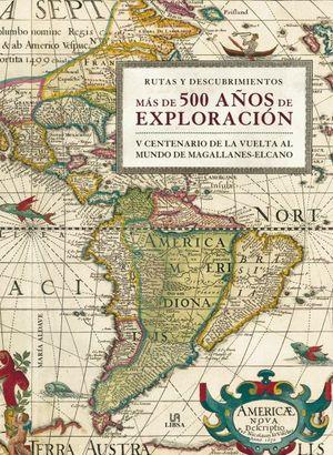 MAS DE 500 AÑOS DE EXPLORACION