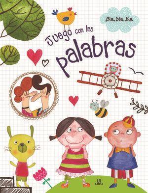 JUEGO CON LAS PALABRAS