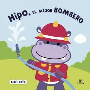 HIPO, EL MEJOR BOMBERO. LIBRO BAÑO