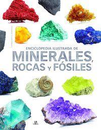 ENCICLOPEDIA ILUSTRADA DE MINERALES, ROCAS Y FOSILES