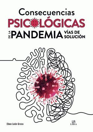 CONSECUENCIAS PSICOLÓGICAS DE LA PANDEMIA. VÍAS DE SOLUCIÓN